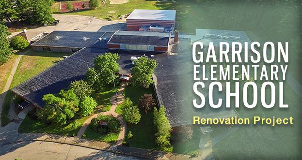 Garrison Elementary School Renovation Project
